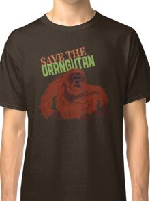 Save the Orangutan Classic T-Shirt