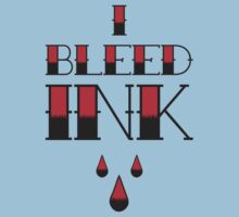 I Bleed Ink Kids Clothes