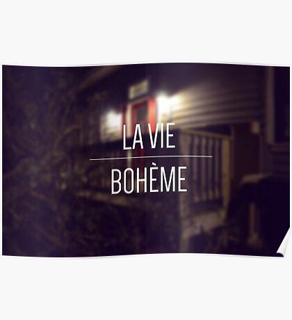 La Vie Boheme Poster