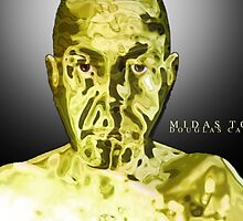 Midas Touched by DougPop