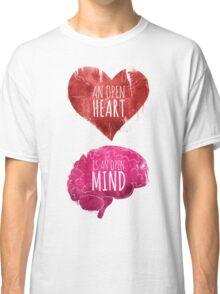 Open Heart, Open Mind Classic T-Shirt