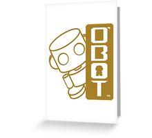 O'bot 2.0 Greeting Card