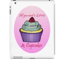 All You Need is Love & Cupcakes iPad Case/Skin