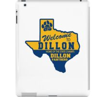 Welcome To Dillon! iPad Case/Skin
