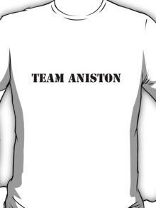 Team Aniston T-Shirt