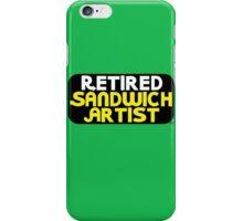 Retired Sandwich Artist iPhone Case/Skin