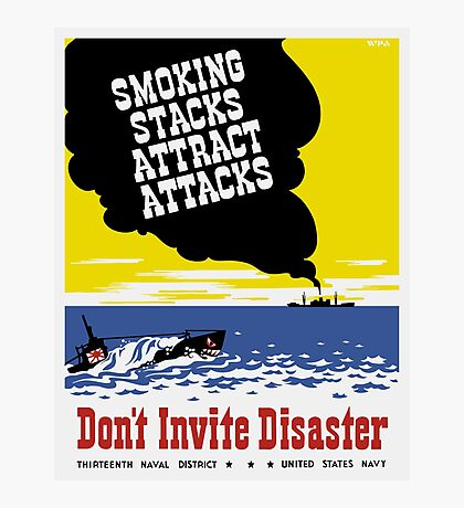 Smoking Stacks Attract Attacks -- WPA Photographic Print