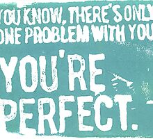You're Perfect by fixtape
