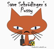 Schrodingers Pussy - black text by Paul Duckett