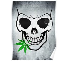 Skull with Weed -  Cool Skull with Pot Poster