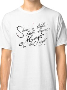 Magic in the night - black text Classic T-Shirt
