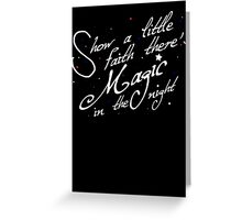 Magic in the night - white text Greeting Card