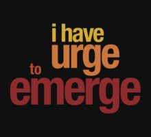 Urge To Emerge by KariS