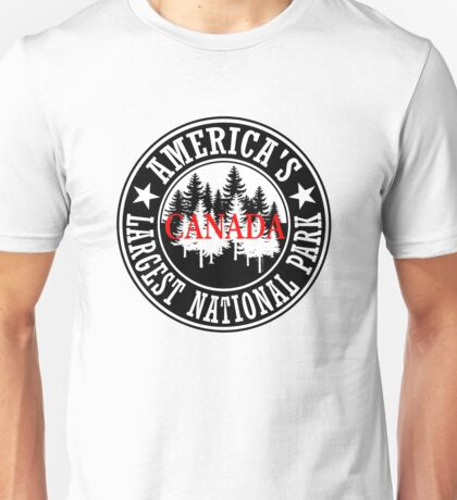 Canada America's Largest National Park Unisex T-Shirt