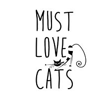 Must  love cats Photographic Print