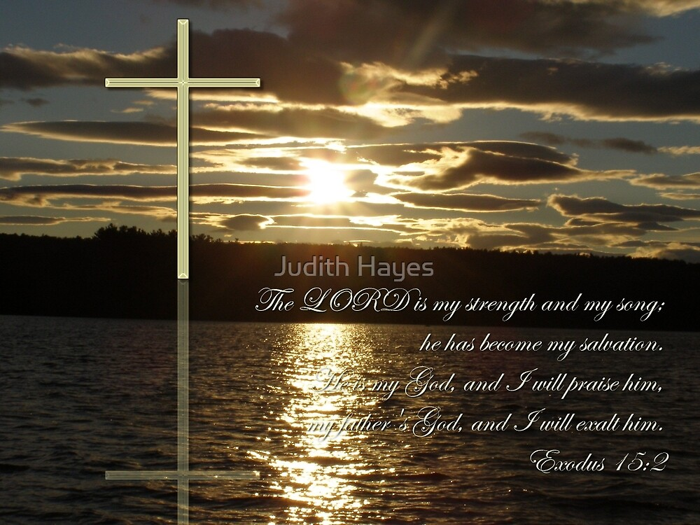 The Lord is my Strength by Judith Hayes