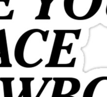 See You Space Cowboy... Sticker