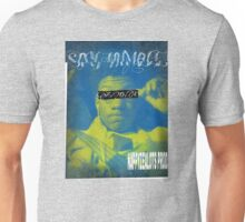 Stay humble Volume 2 Unisex T-Shirt