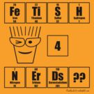 FeTiSH 4 NErDs? - Black Text by Geek Shirts