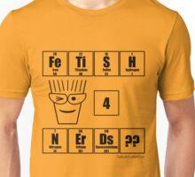 FeTiSH 4 NErDs? - Black Text Unisex T-Shirt