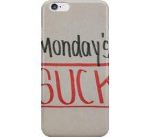 Monday's Suck iPhone Case/Skin