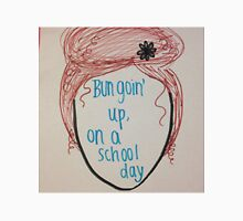 Bun Goin Up on a School Day Unisex T-Shirt