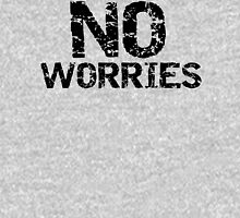 No worries Womens Fitted T-Shirt