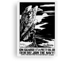 On Guard! Join The Navy! Canvas Print