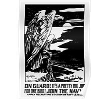 On Guard! Join The Navy! Poster