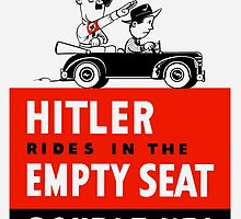 Hitler rides in the empty seat, double up! by warishellstore