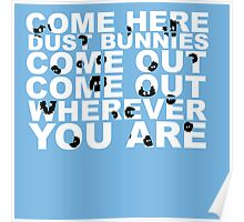 Dust Bunny Poster