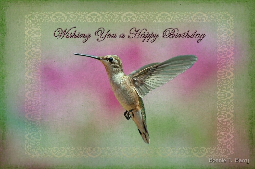 Quot Happy Birthday Hummingbird Quot By Bonnie T Barry Redbubble