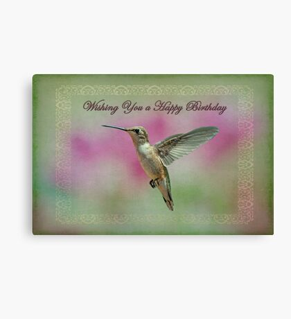 Happy Birthday Hummingbird Canvas Print