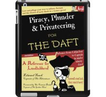 Piracy for the Daft iPad Case/Skin