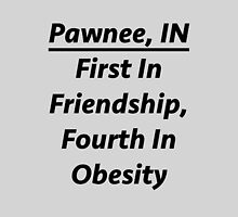 "Pawnee Indiana - ""First In Friendship, Fourth In Obesity"" by meowdeer123"