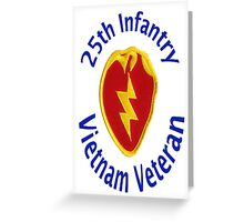 25th Infantry - Vietnam Veteran Greeting Card