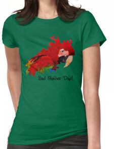 Bad Feather Day! T-Shirt