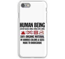 the care & washing of humans iPhone Case/Skin