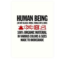 the care & washing of humans Art Print