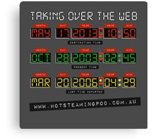 Hot Steaming Pod - Time to take over the net! Canvas Print