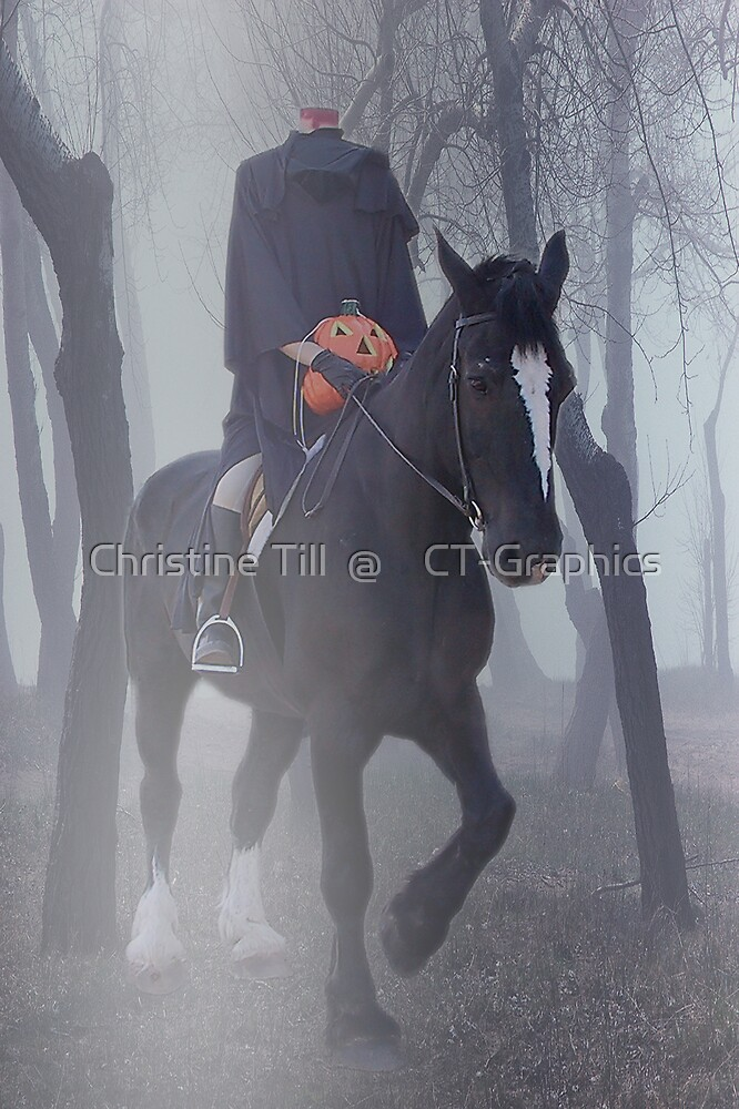 Headless Horseman by Christine Till  @    CT-Graphics