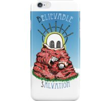 Believable Salvation iPhone Case/Skin