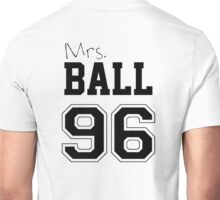 Mrs. Ball 96 Unisex T-Shirt
