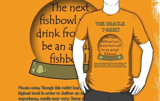 Fishbowl; The Oracle T-shirt by EcoSteph