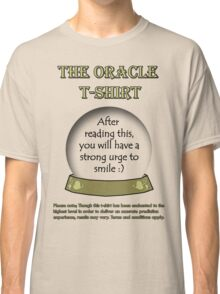 Smile; The Oracle T-shirt Classic T-Shirt