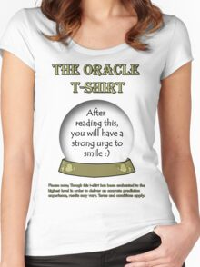Smile; The Oracle T-shirt Women's Fitted Scoop T-Shirt