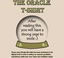 Smile; The Oracle T-shirt Unisex T-Shirt