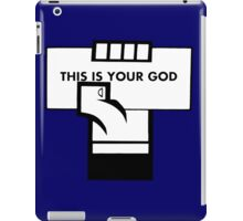 This Is Your God iPad Case/Skin