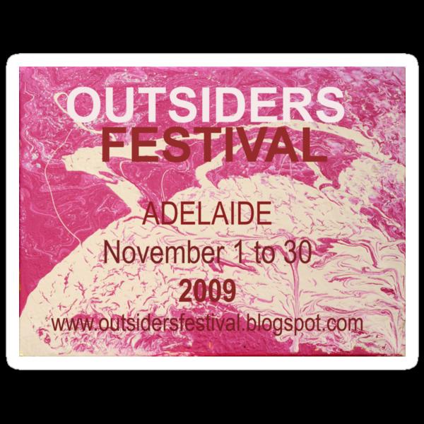 Outsiders Festival - Adelaide 2009  by Stefan Maguran