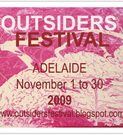 Outsiders Festival - Adelaide 2009  Sticker